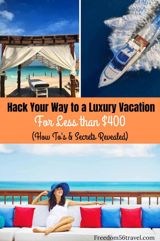 Pinterest image for Luxury travel hacking