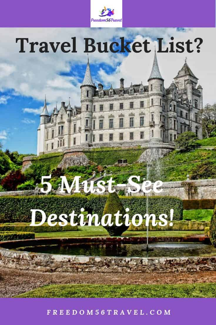 What are your top bucket list destinations? My wanderlust covers the USA, Europe and beyond! Some of my ideas might surprise you!