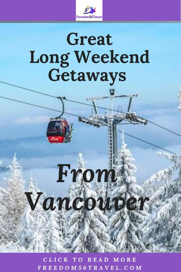 Are you looking for a great long weekend in British Columbia? I've collected the best things to do for your long weekend from Vancouver